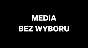 """""""Media bez wyboru"""". Protest przeciwko podatkowi od reklam"""