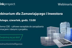 """thinkproject zaprasza Zamawiających i Inwestorów na webinarium """"Platforma CDE – cyfrowe narzędzie do zarządzania informacjami i danymi z projektu"""""""