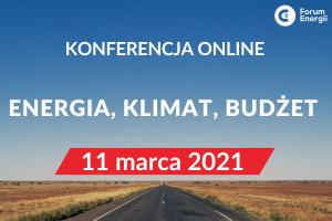 """Forum Energii zaprasza na konferencję online: """"Energia, klimat, budżet"""". Jak Polska może skorzystać na nowej perspektywie finansowej UE"""